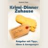 Ratgeber Krimi-Dinner Zuhause