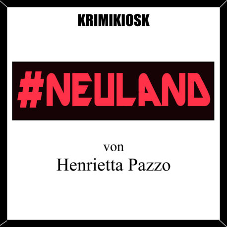 NEULAND Hoerbuch Krimi
