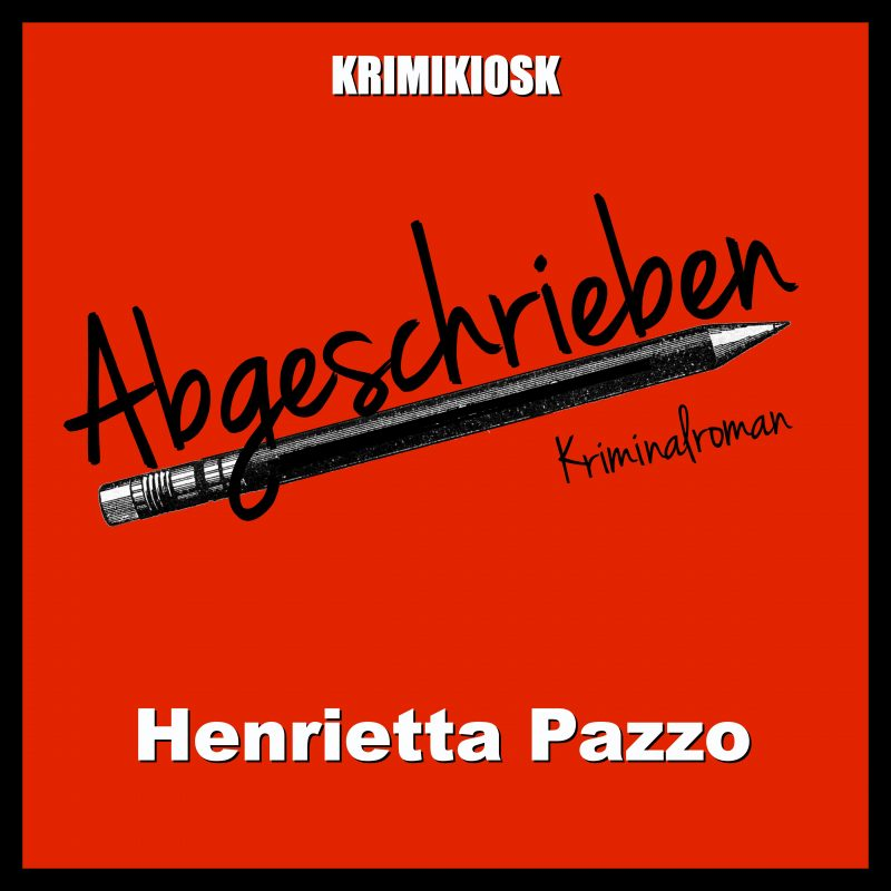 Cover des Audio Krimis ABGESCHRIEBEN